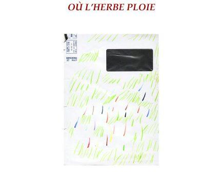 OÙ L'HERBE PLOIE